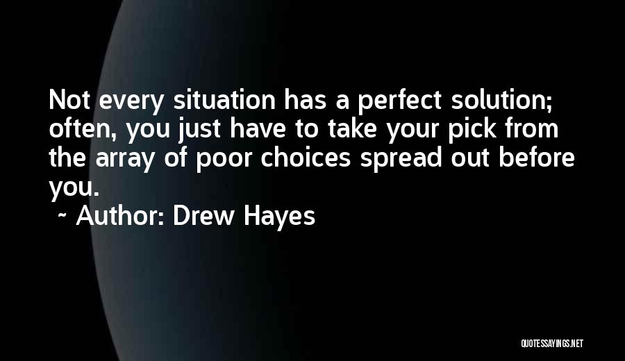 Problems Of Life Quotes By Drew Hayes