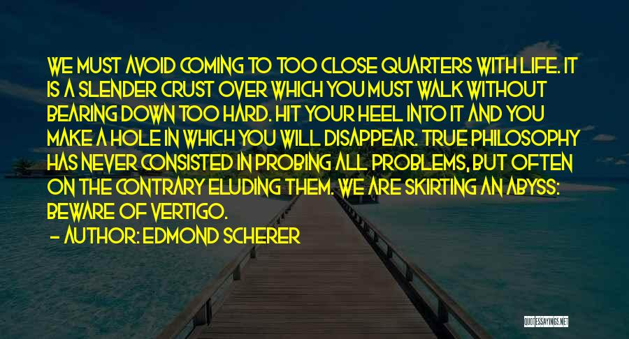 Problems Of Life Quotes By Edmond Scherer
