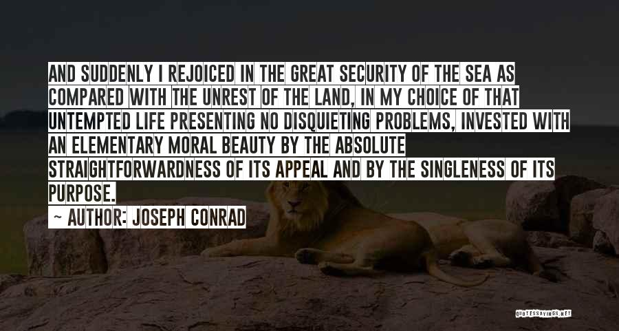 Problems Of Life Quotes By Joseph Conrad
