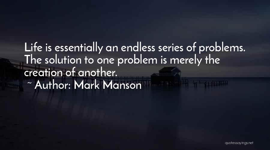 Problems Of Life Quotes By Mark Manson