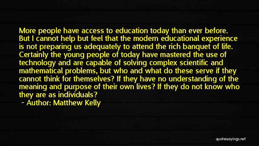 Problems Of Life Quotes By Matthew Kelly
