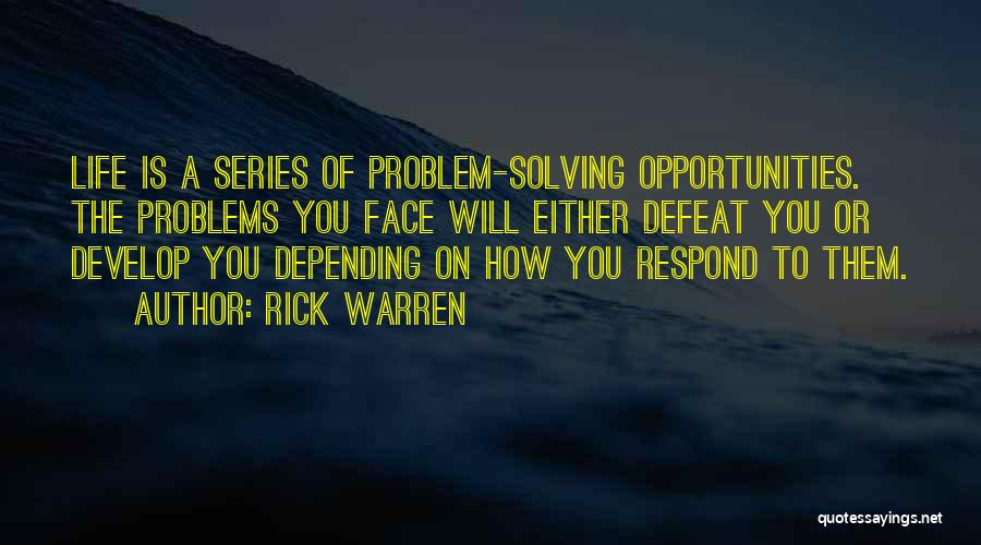 Problems Of Life Quotes By Rick Warren