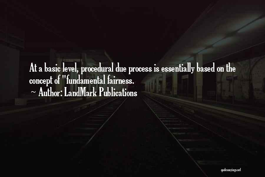 Procedural Due Process Quotes By LandMark Publications