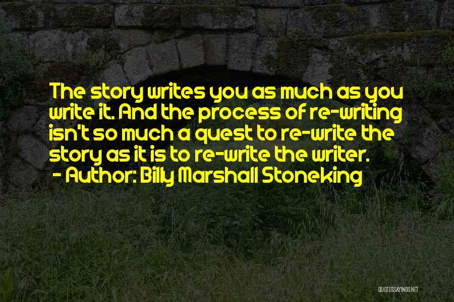 Process Drama Quotes By Billy Marshall Stoneking
