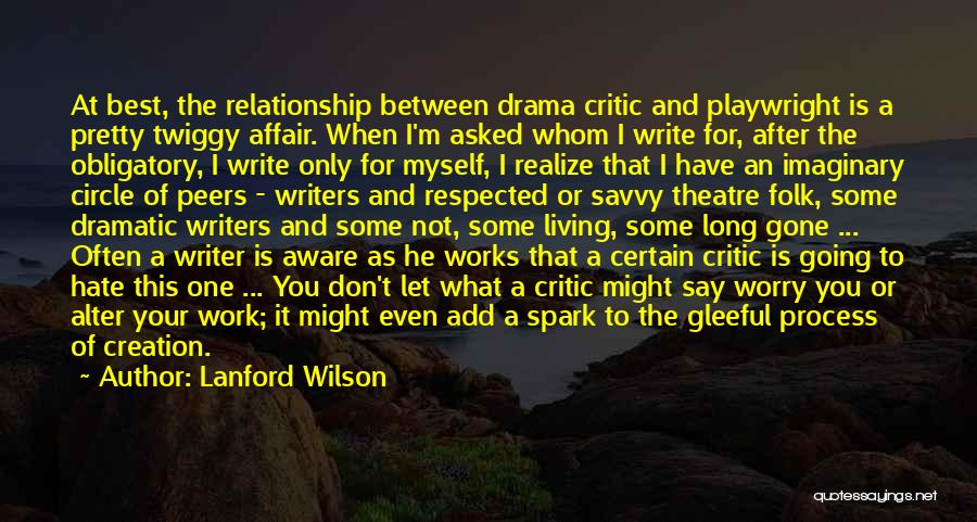 Process Drama Quotes By Lanford Wilson