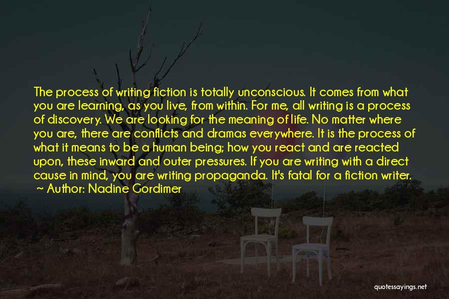 Process Drama Quotes By Nadine Gordimer