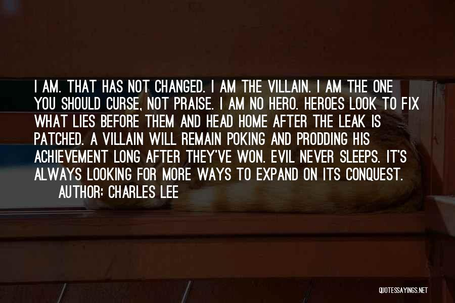 Prodding Quotes By Charles Lee