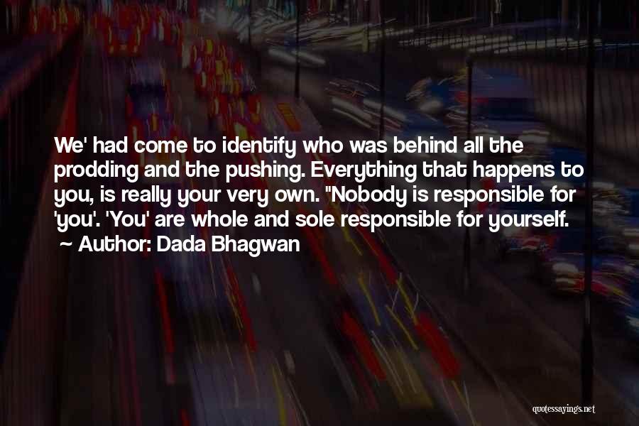 Prodding Quotes By Dada Bhagwan