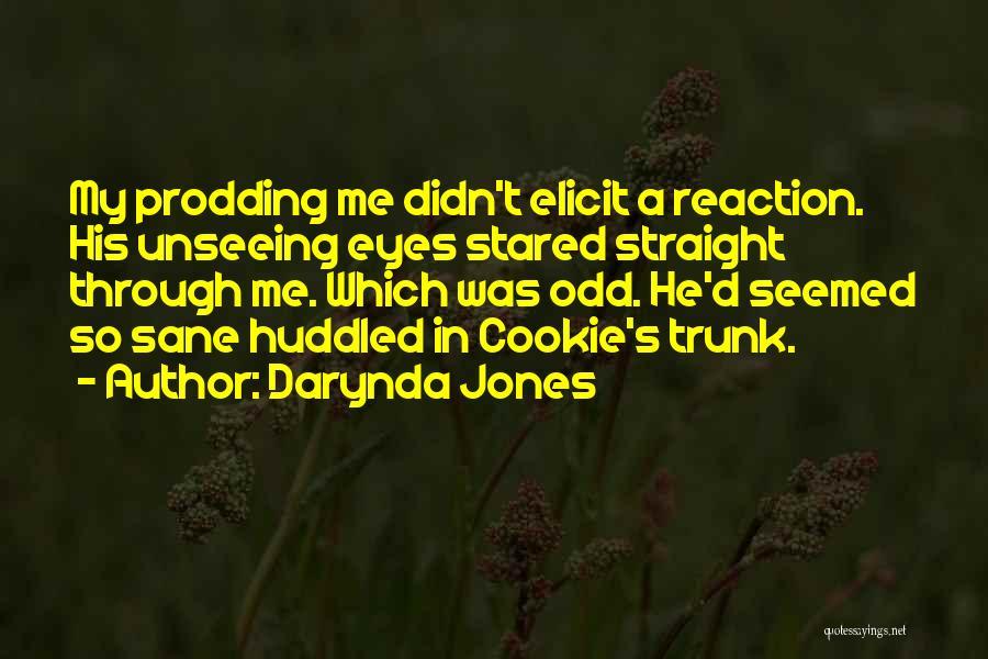 Prodding Quotes By Darynda Jones