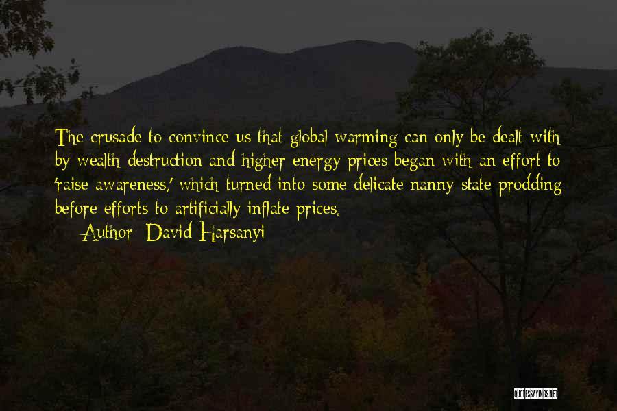 Prodding Quotes By David Harsanyi