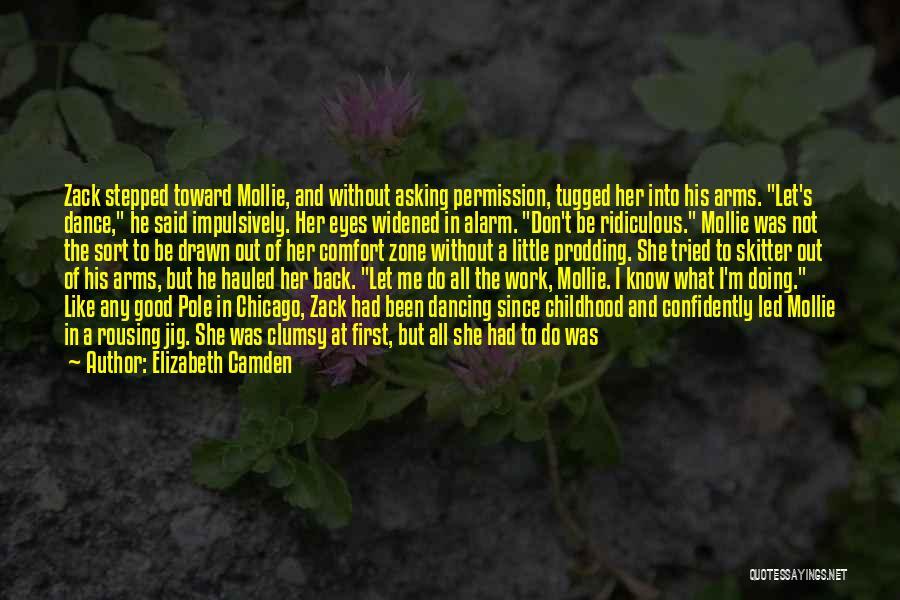 Prodding Quotes By Elizabeth Camden