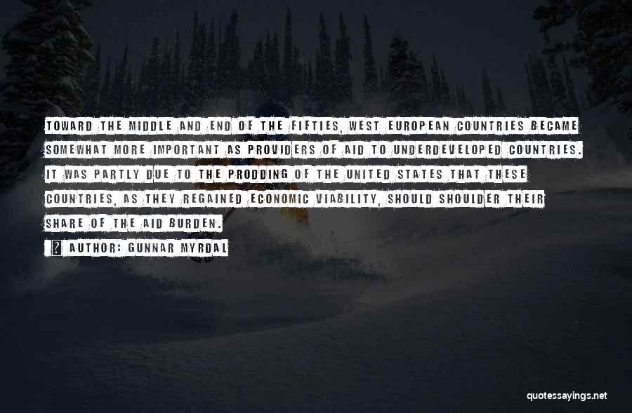 Prodding Quotes By Gunnar Myrdal