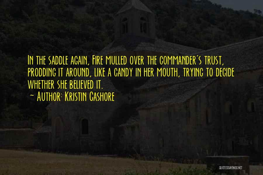 Prodding Quotes By Kristin Cashore