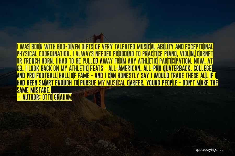Prodding Quotes By Otto Graham