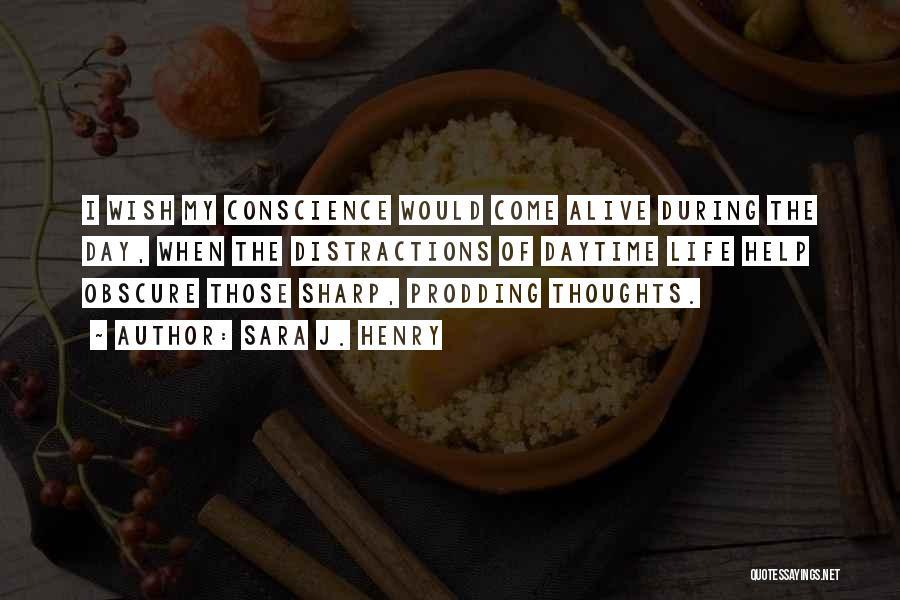 Prodding Quotes By Sara J. Henry