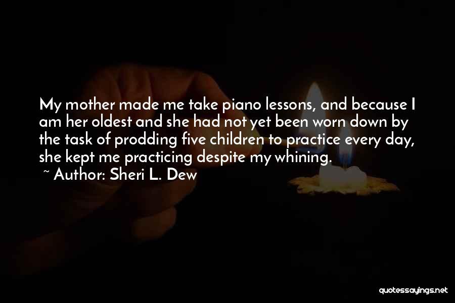 Prodding Quotes By Sheri L. Dew