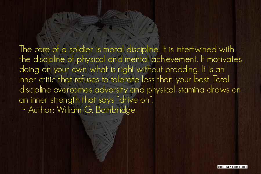 Prodding Quotes By William G. Bainbridge