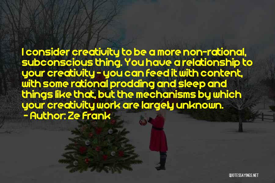 Prodding Quotes By Ze Frank