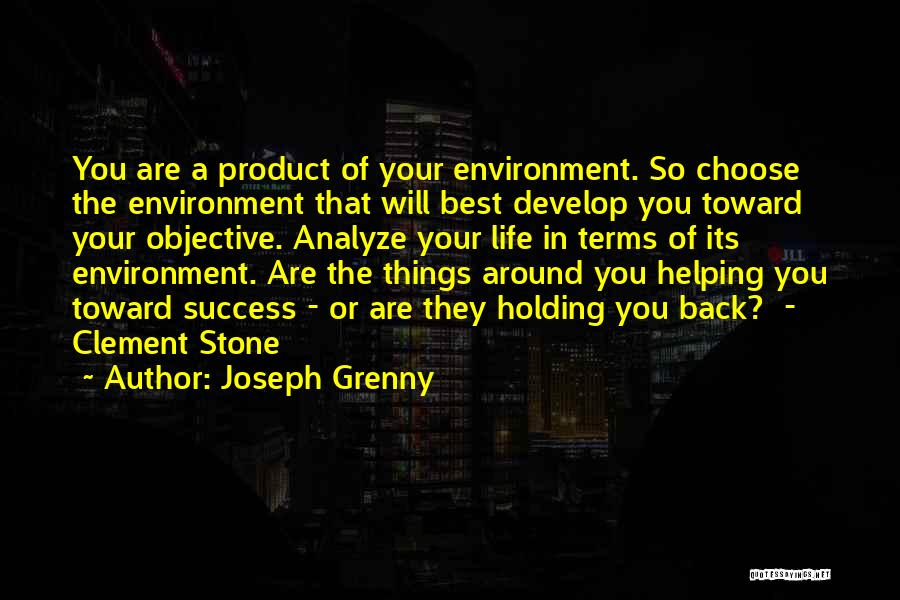 Top 52 Product Of My Environment Quotes Sayings