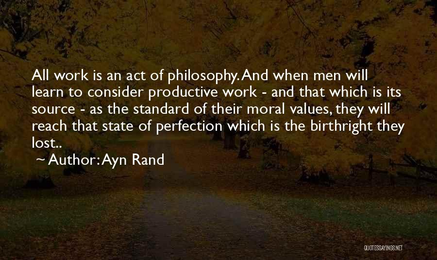 Productive Work Quotes By Ayn Rand