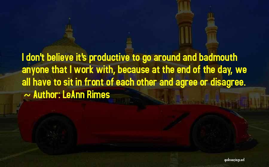 Productive Work Quotes By LeAnn Rimes