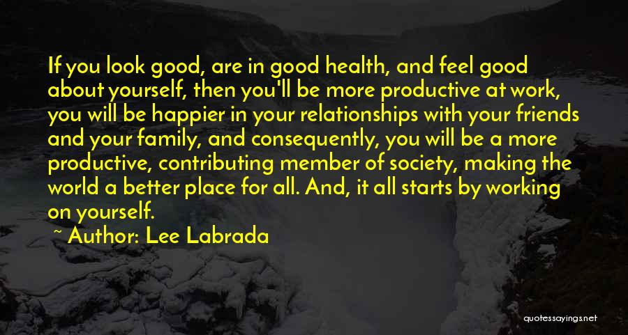 Productive Work Quotes By Lee Labrada