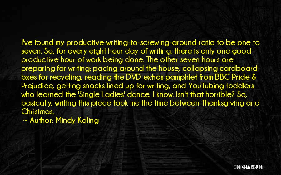 Productive Work Quotes By Mindy Kaling
