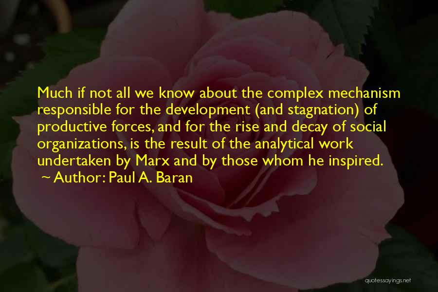 Productive Work Quotes By Paul A. Baran