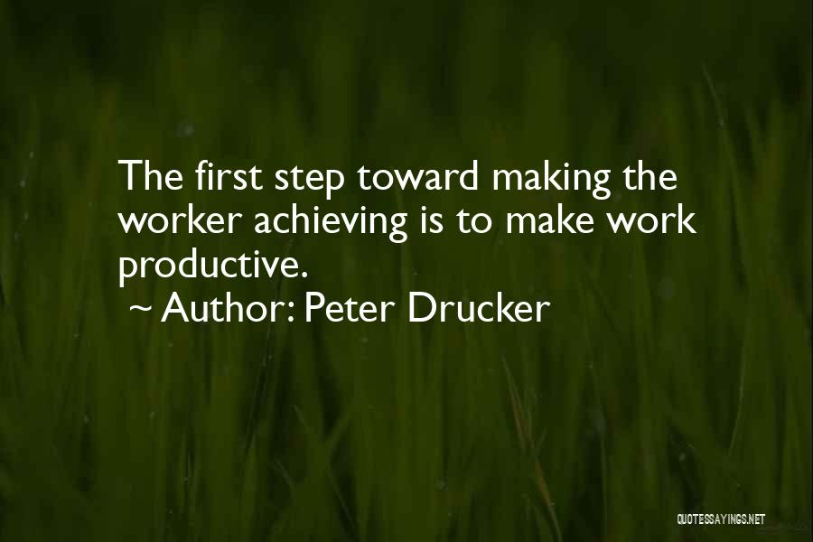 Productive Work Quotes By Peter Drucker