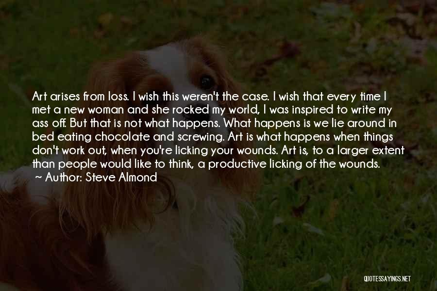 Productive Work Quotes By Steve Almond