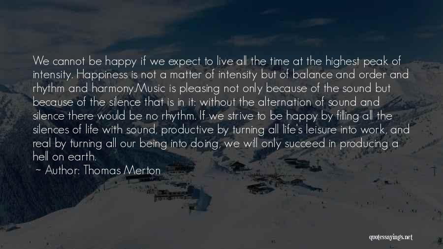 Productive Work Quotes By Thomas Merton