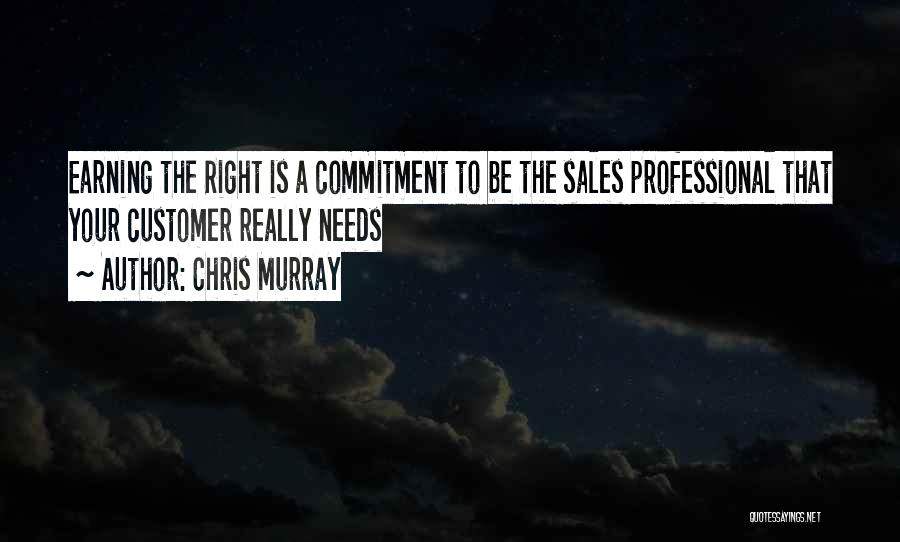 Professional Skills Quotes By Chris Murray