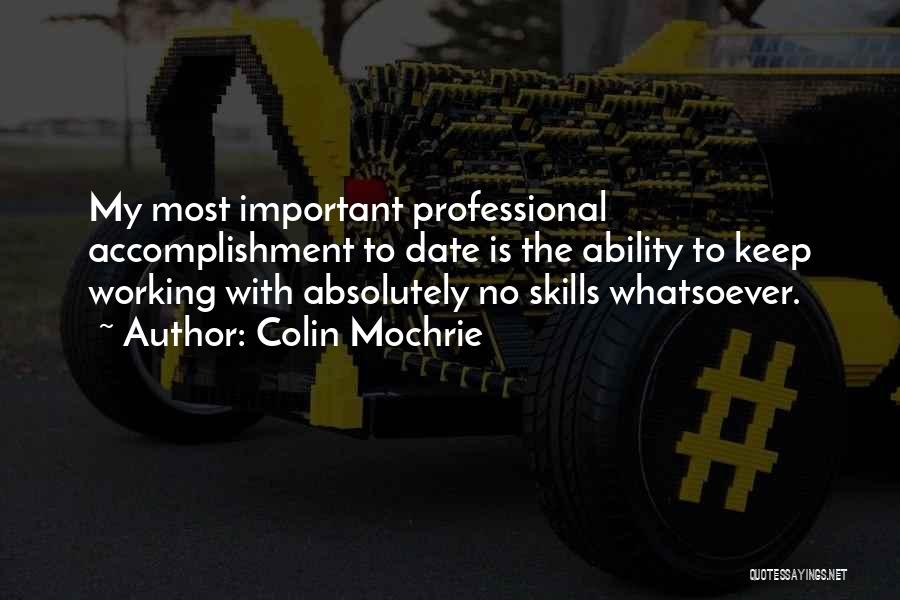 Professional Skills Quotes By Colin Mochrie