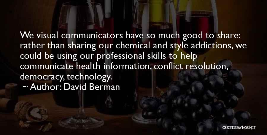 Professional Skills Quotes By David Berman