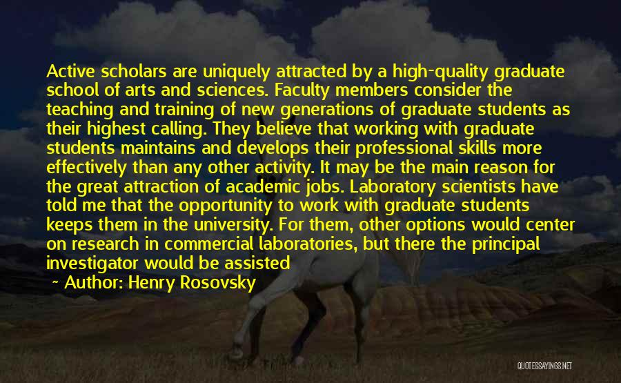 Professional Skills Quotes By Henry Rosovsky