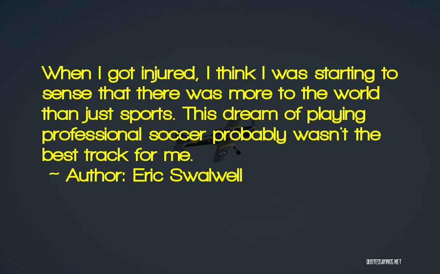 Top 26 Professional Soccer Quotes & Sayings