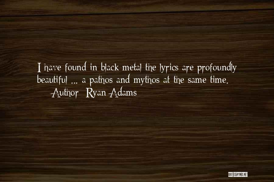 Profoundly Beautiful Quotes By Ryan Adams