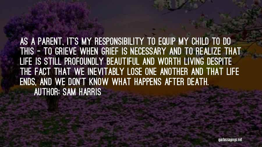 Profoundly Beautiful Quotes By Sam Harris