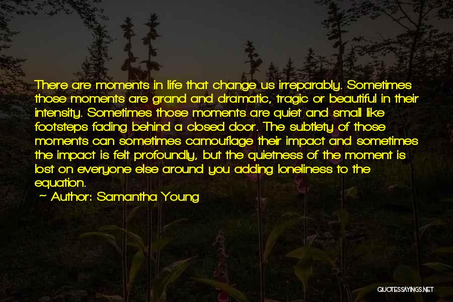 Profoundly Beautiful Quotes By Samantha Young
