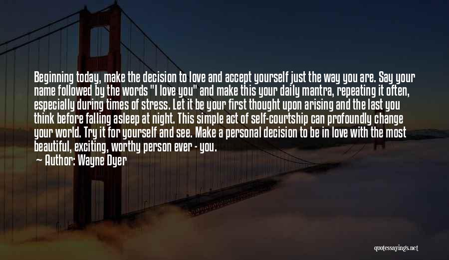 Profoundly Beautiful Quotes By Wayne Dyer