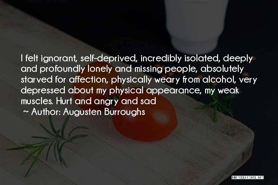 Profoundly Sad Quotes By Augusten Burroughs