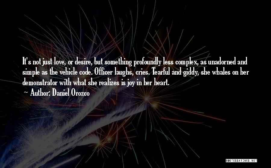 Profoundly Sad Quotes By Daniel Orozco