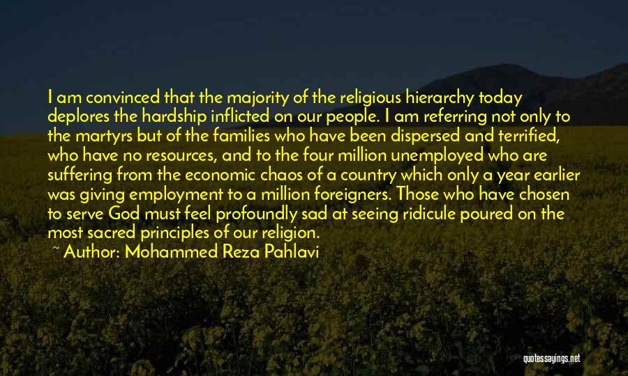 Profoundly Sad Quotes By Mohammed Reza Pahlavi