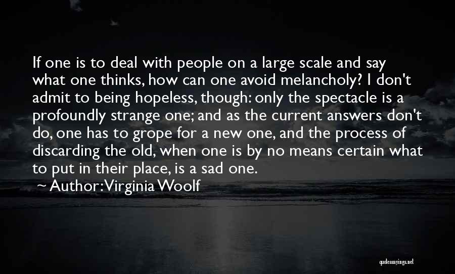 Profoundly Sad Quotes By Virginia Woolf