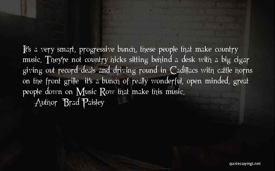 Progressive Music Quotes By Brad Paisley