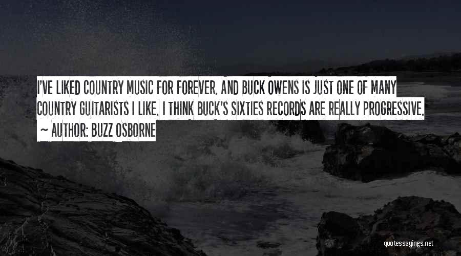 Progressive Music Quotes By Buzz Osborne