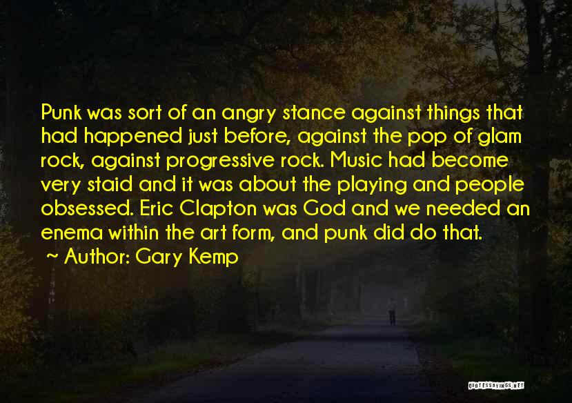 Progressive Music Quotes By Gary Kemp