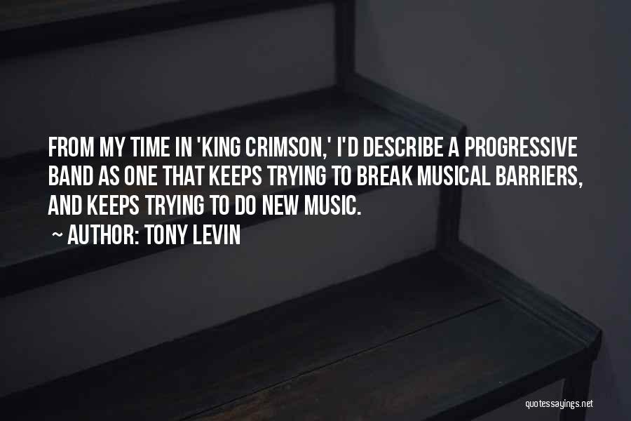 Progressive Music Quotes By Tony Levin
