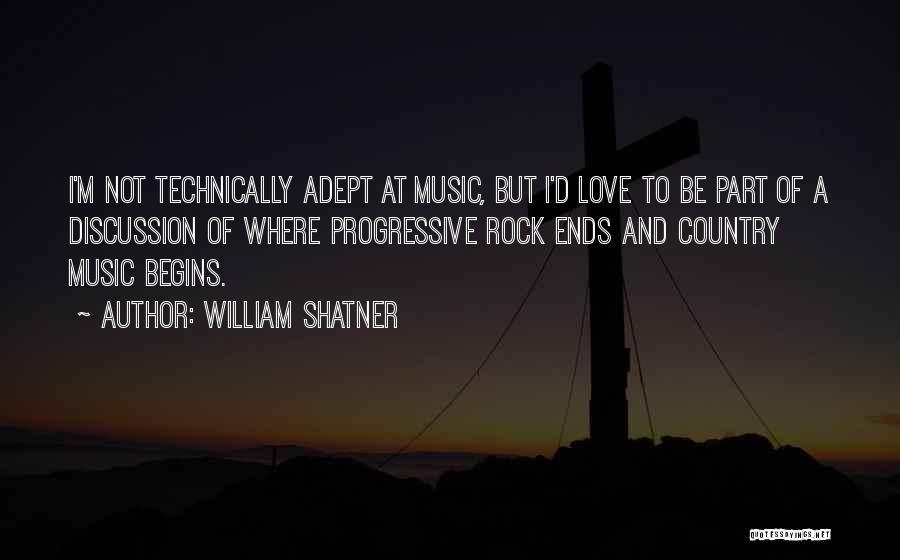 Progressive Music Quotes By William Shatner