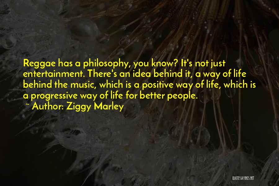 Progressive Music Quotes By Ziggy Marley